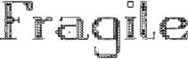 Fragile Font