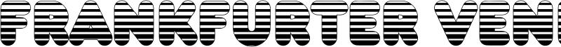 Frankfurter Venetian Font