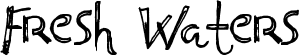 Fresh Waters Font