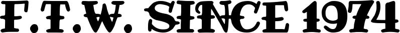 F.T.W. since 1974 Font