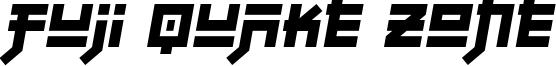 Fuji Quake Zone Font