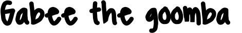Gabee the goomba  Font