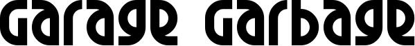 Garage Garbage Font