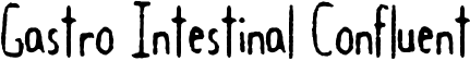 Gastro Intestinal Confluent Font