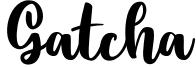 Gatcha Font