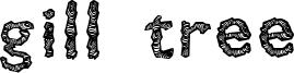 Gill Tree Font