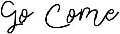 Go Come Font