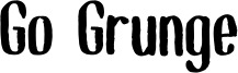 Go Grunge Font
