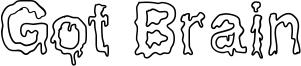 Got Brain Font