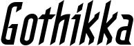 Gothikka-BoldItalic.ttf