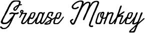 Grease Monkey Font
