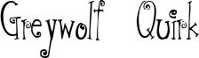 Greywolf Quirk Font