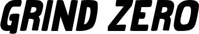 Grind Zero Bold Italic.ttf