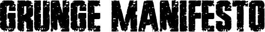 Grunge Manifesto Font
