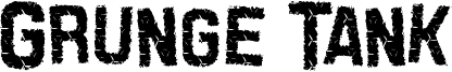 Grunge Tank Font