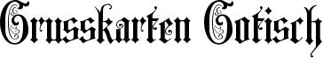 Grusskarten Gotisch Font