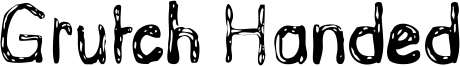 Grutch Handed Font