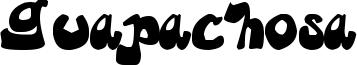 Guapachosa Font