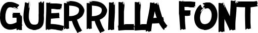 Guerrilla Font Font