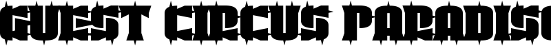 Guest Circus Paradiso Font