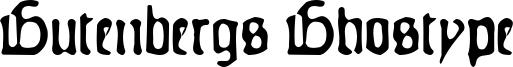 Gutenbergs Ghostype Font