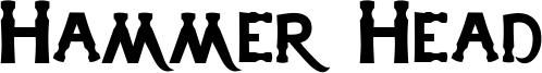 Hammer Head Font