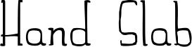 Hand Slab Font