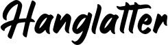 Hanglatter Font