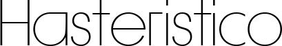 Hasteristico Font
