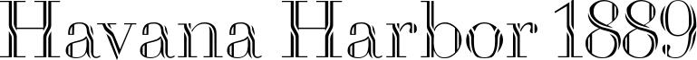 Havana Harbor 1889 Font