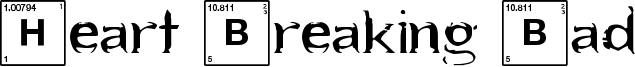 Heart Breaking Bad Font