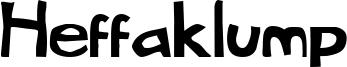 Heffaklump Font