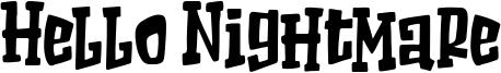 Hello Nightmare Font
