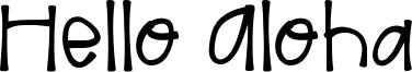 Hello Aloha Font
