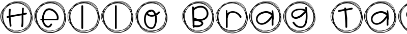 Hello Brag Tags Font