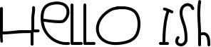 Hello Ish Font