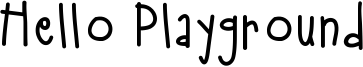 Hello Playground Font