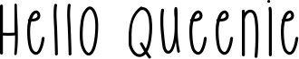 Hello Queenie Font