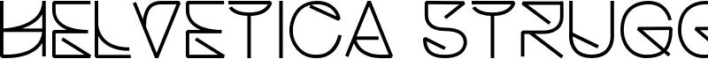 HelveticaStruggleRegular.otf