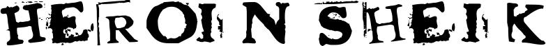 Heroin Sheik Font