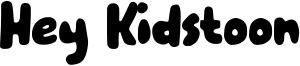 Hey Kidstoon Font