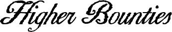 Higher Bounties Font