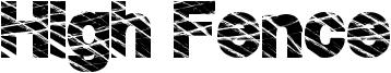 High Fence Font