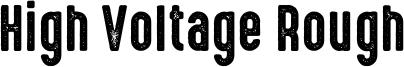 High Voltage Rough Font
