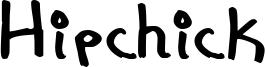Hipchick Font