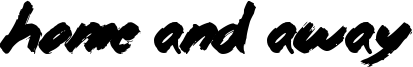 Home and Away Font