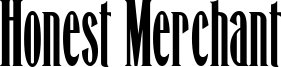Honest Merchant Font
