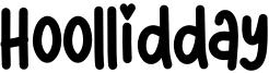 Hoollidday Font