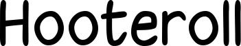 Hooteroll Font