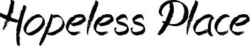 Hopeless Place Font